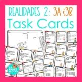 48 Spanish Realidades 2: Capítulos 3A & 3B Task Cards