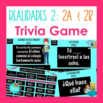 Spanish Realidades 2 Chapters 2A and 2B Jeopardy-style Trivia Game