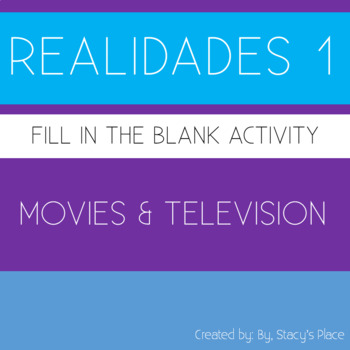 Spanish 1 Movies and Television Fill in the blank