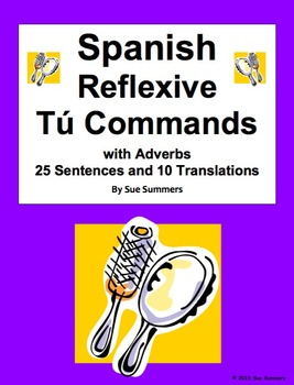 Spanish Reflexive Commands with Adverbs 25 Sentences, 10 T