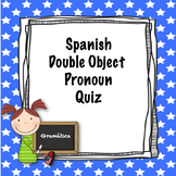 Spanish Double Object Pronouns quiz (intermediate)