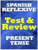 Spanish Reflexive Verb Test & Review - Present Tense