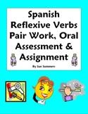 Spanish Reflexive Verbs Pair Work, Oral Assessment, Assignment