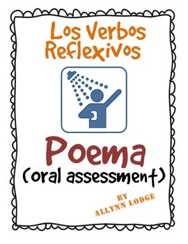Spanish Reflexive Verbs Poem - Oral Assessment