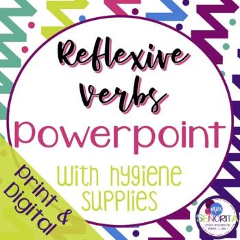 Spanish Reflexive Verbs Powerpoint with Hygiene Supplies