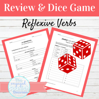 Spanish Reflexive Verbs: Review Packet w/ Dice Games (Los Verbos Reflexivos)