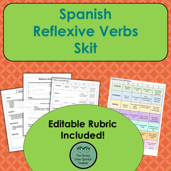 Spanish Reflexive Verbs Skit (Instructions and Rubric!)