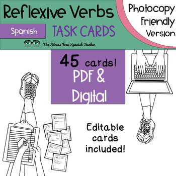 Spanish Reflexive Verbs Task Cards! Ink Friendly Set! 45 Cards! Editable!