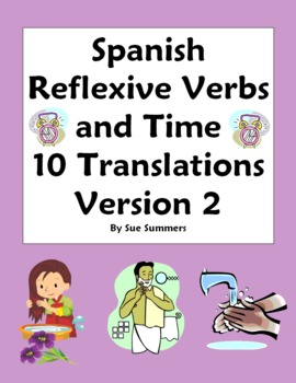 Spanish Reflexive Verbs and Time 10 Translations Version 2