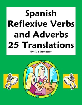 Spanish Reflexive Verbs with Adverbs of Time - 25 Translations