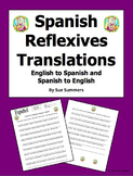 Spanish Reflexives Paragraph Translations - English/Spanish and Spanish/English