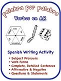 Spanish Regular AR Verbs Writing Activities (6 Versions)