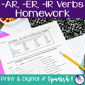 Spanish Regular -AR, -ER, & -IR verbs Homework