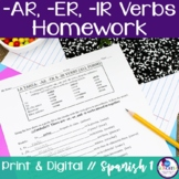 Spanish Regular -AR, -ER, & -IR verbs Homework