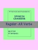 Spanish Regular AR Verbs Worksheet No Preo