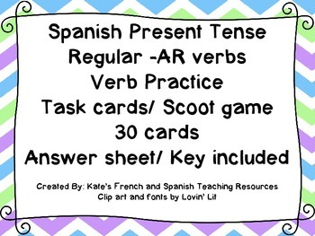 Spanish Regular -AR verbs Task Cards/ Scoot game