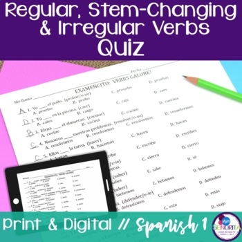 Spanish Regular, Stem-Changing, and Irregular -AR, -ER, and -IR verbs Quiz