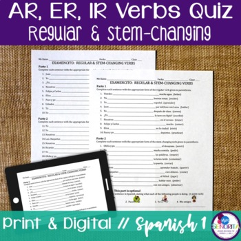 Spanish Regular & Stem-changing -AR, -ER, & -IR verbs Quiz