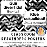 Spanish Rejoinders Posters (B&W CHEVRON Design) - 40 phrases!