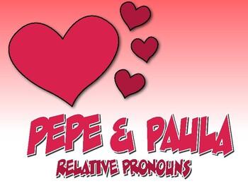 Spanish Relative Pronoun Pepe and Paula Reading