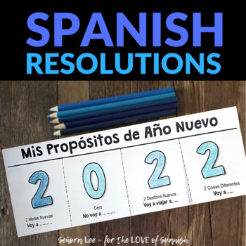 Spanish Resolutions - New Year's Resolutions in Spanish