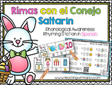 Spanish: Rimas con el Conejo Saltarin (phonological awareness rhyming station)