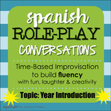 "Spanish Role-Play Conversations - ""Situaciones"" Year Intro"
