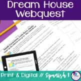 Spanish Dream House Webquest