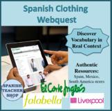 Spanish Ropa Webquest (Editable)