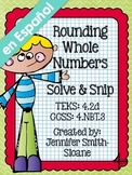 Spanish Rounding Whole Numbers Solve and Snip®