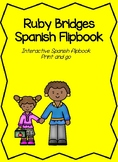 Spanish Ruby Bridges Flipbook