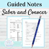 Spanish SABER and CONOCER Guided Notes and Practice