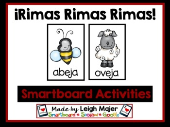 Spanish SMARTboard - Rimas Rimas Rimas - Spanish Rhyming Smartboard