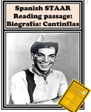Spanish STAAR Reading passage : Biografia: Cantinflas