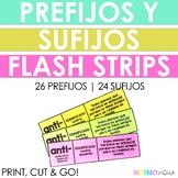 Spanish Prefixes and Suffixes Flash Strips - Los prefijos y sufijos