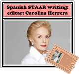 Spanish STAAR writing: editar: Carolina Herrera