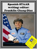 Spanish STAAR writing: editar: Franklin Chang-Diaz