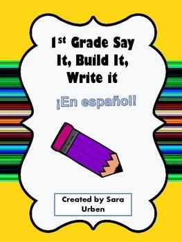 Spanish Say, Build, Write (1st Grade)