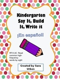 Spanish Say, Build, Write (Kindergarten)