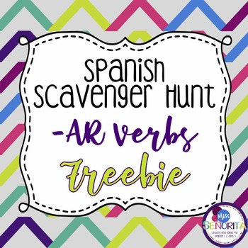 Spanish Scavenger Hunt - AR verbs Freebie