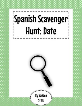Spanish Scavenger Hunt: Date