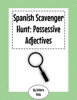 Spanish Scavenger Hunt: Possessive Adjectives