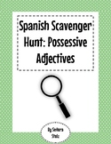 Spanish Scavenger Hunt: Possessive Adjectives