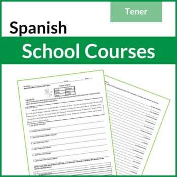 Spanish School Courses, Objects, and Tener