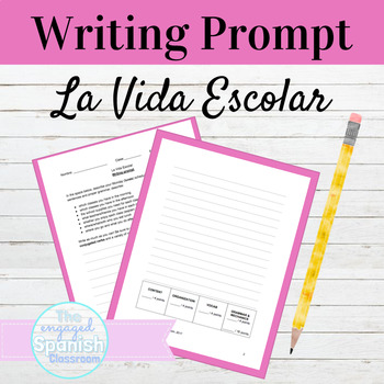 Spanish School Life Writing Prompt: La Vida Escolar