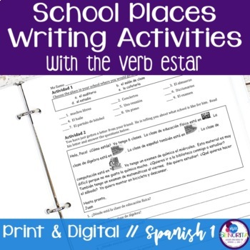 Spanish School Places Writing Activities - with the verb estar