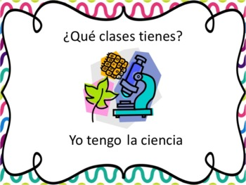 Spanish School Subjects Powerpoint - all forms of tener