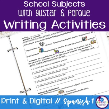 Spanish School Subjects with Gustar and Porque Writing Activities
