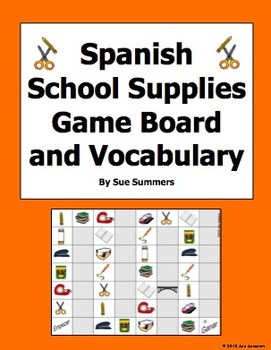 Spanish School Supplies / Class Objects Board Game and Vocabulary