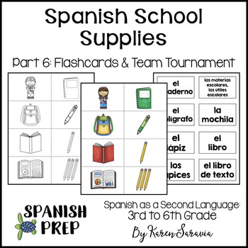 Spanish School Supplies: Flashcards & Team Tournament